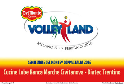 Cucine Lube Banca Marche Civitanova - Diatec Trentino SemiFinale Del Monte® Coppa Italia 2015/16.  Mediolanum Forum Milano, 06.02.2016 FOTO: Michele Benda © Volleyfoto.it, all rights reserved [id:.CoppaItaliaSemi2]