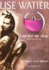 LISE WATIER Capteur de Rêves 2003 Canada 'Parfum pour Femme - L'esprit d'une légende'