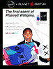 PHARRELL WILLIAMS Girl 2014 Belgium (Planet Parfum stores) <br /> 'The first scent of Pharrell Williams - Comme des Garçons proudly presents GIRL by Pharrell Williams...'