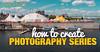 Case_Study_Creating_Photo_Series