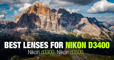 Best Lens for Nikon D3400