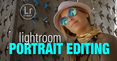 Lightroom Portrait Editing - Step by Step