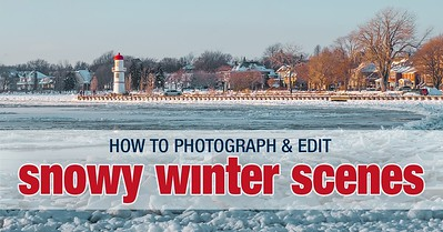 How to Photograph and Edit Snowy Scenes