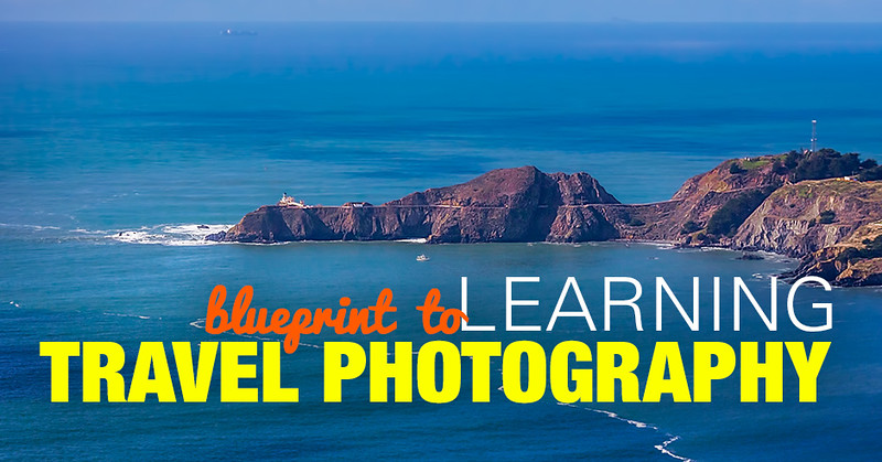 How to Become a Travel Photographer - the Blueprint