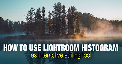 How to use Histogram Panel in Lightroom as creative tool