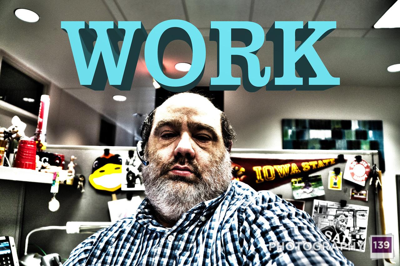 WEEK 143 - WORK