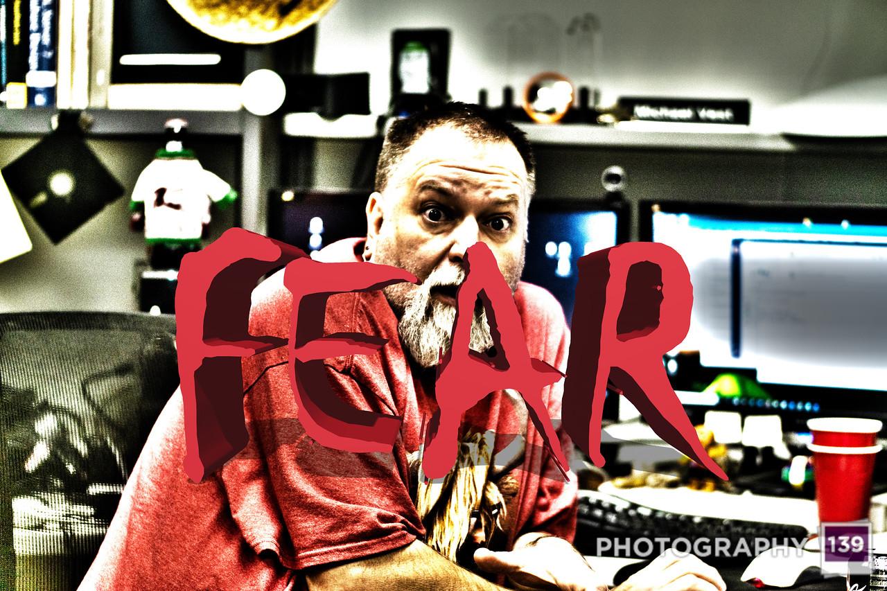 WEEK 152 - Fear