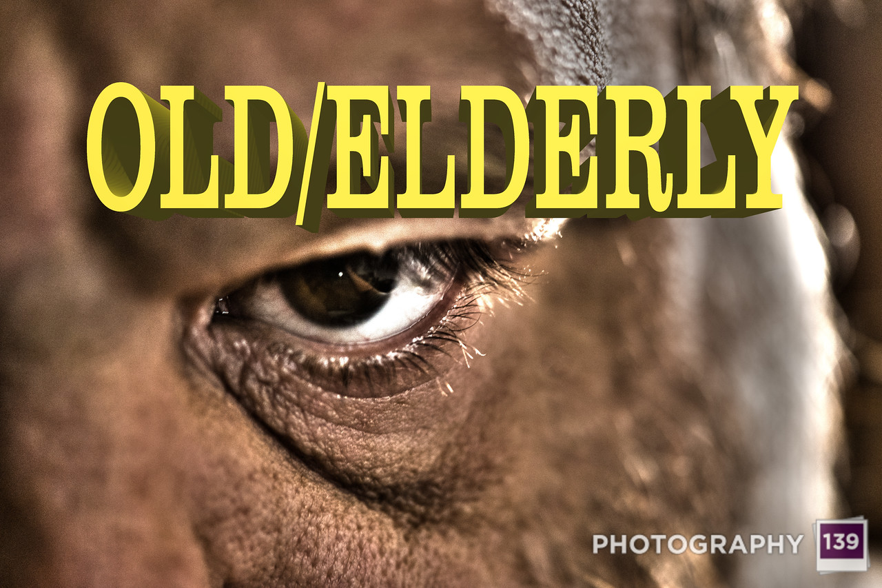WEEK 128 - OLD/ELDERLY