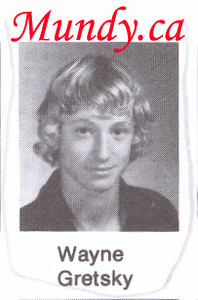 Wayne Gretzky is the second most famous person in his class.  <br /> My bride of course is THE most famous!  :)<br /> <br /> Poor Wayne, they couldn't even spell your name correctly!