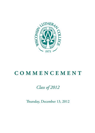 Wisconsin Lutheran College 2012 Fall Graduation