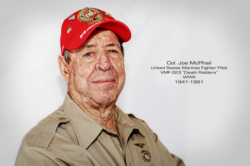 "Flying legend Colonel Joe McPhail joined the US Marines in 1941 immediately before the attack on Pearl Harbor. McPhail served in the Marine Fighter Squadron VMF441 flying the Grumman F4F-4 Wildcat. He would later be assigned to the ""Death Rattlers"" VMF-323 as a F-4U Corsair pilot. The Death Rattlers were the most successful Marine Fighting Squadron in 1945 with 124 victories.  During WWII Joe would fly 140 combat missions and is credited for shooting down a Nate and a Zero.  He would later serve in the VMFA-214 ""Black Sheep"" fighter squadron during the Korean conflict. He would fly a total of 102 combat missions with two air-to-air victories later being awarded two Distinguished Flying Crosses and 11 air medals and the Navy Commendation medal."