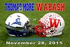 Thomas More College Saints at Wabash College Little Giants - Saturday, November 28, 2015 - Second Round of the NCAA Division III National Championship Playoffs