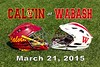 Calvin College Knights at Wabash College Little Giants - Saturday, March 21, 2015