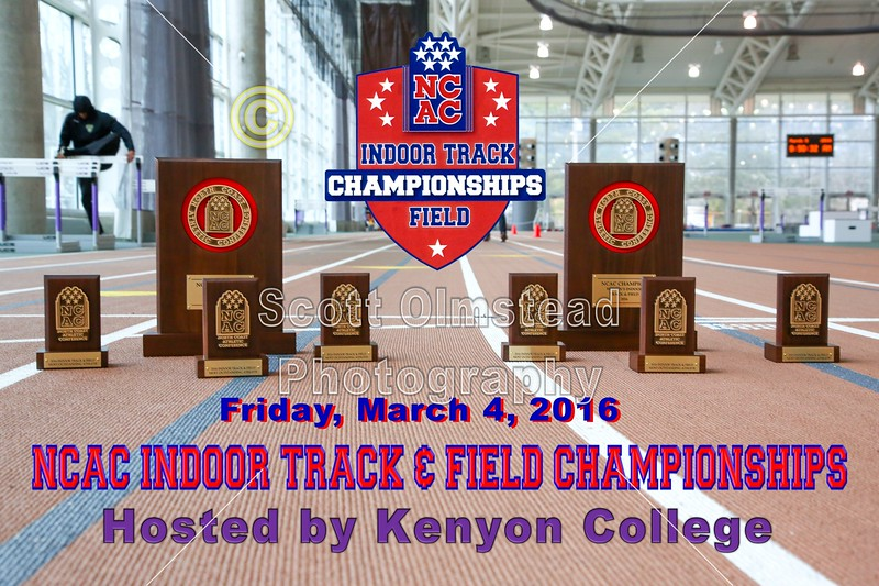 Day Two of the North Coast Athletic Conference Indoor Track & Field Championships held in the Barrett A. Toan Track Facility at Kenyon College in Gambier, Ohio - Saturday, March 5, 2016