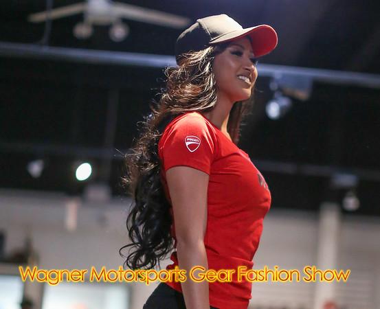 Wagner Motorsports  Gear Fashion Show