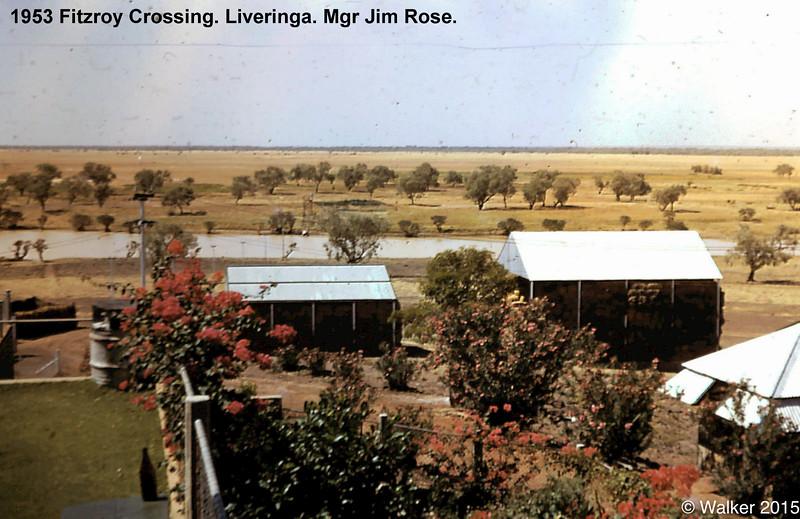 1953 Fitzroy Crossing. Liveringa. Mgr Jim Rose