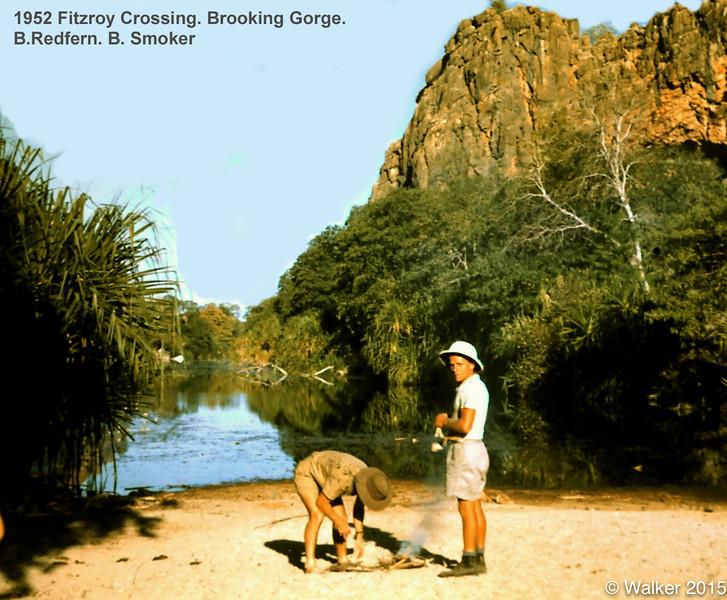 1952 Fitzroy Crossing. Brooking Gorge. B.Redfern. B. Smoker.