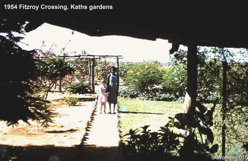 1954 Fitzroy Crossing. Kaths gardens
