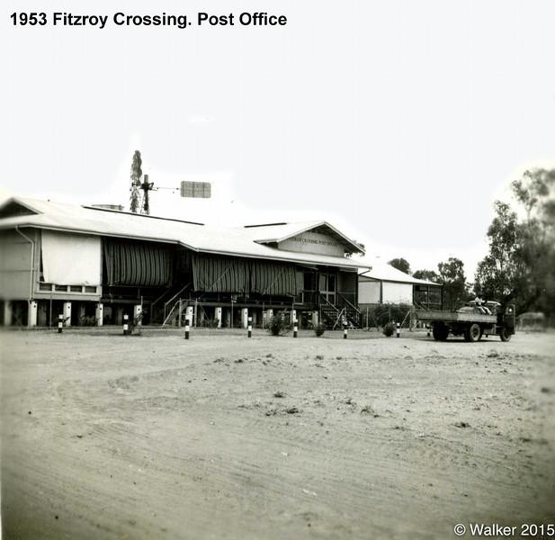 1953 Fitzroy Crossing. Post Office.