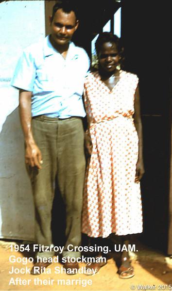 1954 Fitzroy Crossing. UAM. Gogo head stockmanJock Rita Shandley. After their marrige