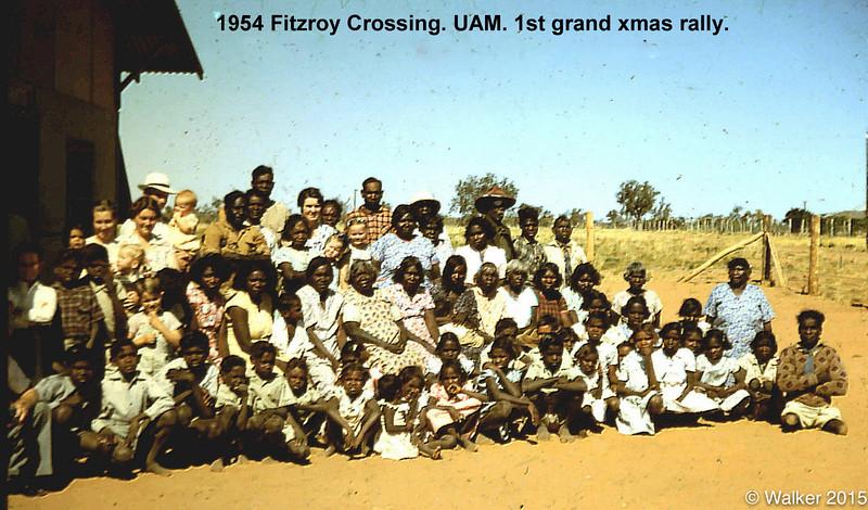 1954 Fitzroy Crossing. UAM. 1st grand xmas rally.