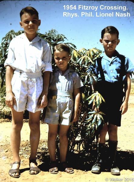 1954 Fitzroy Crossing. Rhys. Phil. Lionel Nash