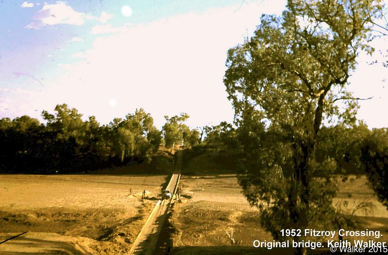 1952 Fitzroy Crossing. Original bridge