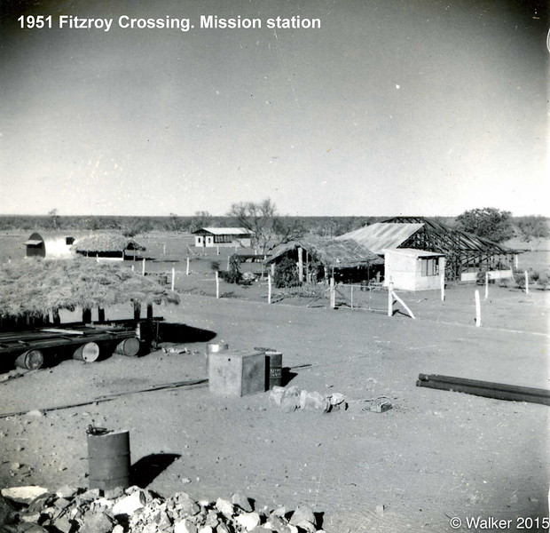 1951 Fitzroy Crossing. Mission