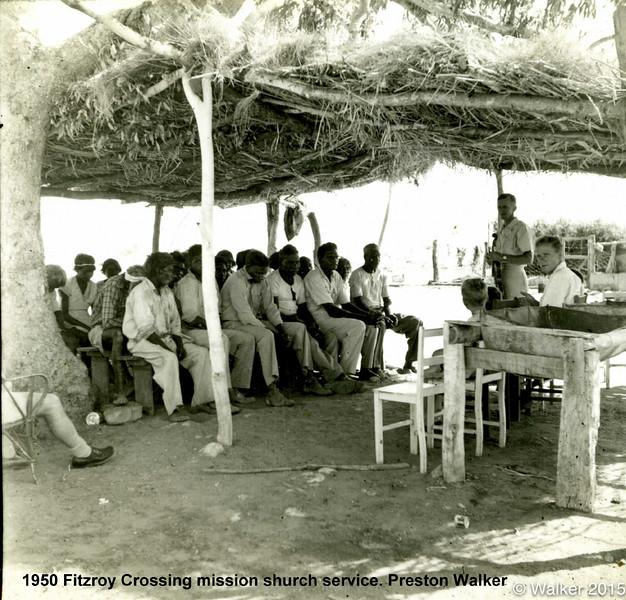1952 Fitzroy Crossing mission church service. Preston Walker.