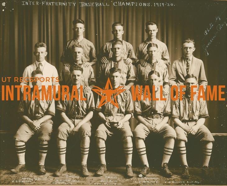 BASEBALL Inter-Fraternity Champion  A. F. Cox (Manager), C. J. Alderson, E. Warren, H. B. Willford, Nelms Curry, P. Moore, Hugo Auler, Oscar Craft (Captain), J. Faulkner, L. E. McKinney, --- Johnson, E. B. Maxwell (Assistant Manager)