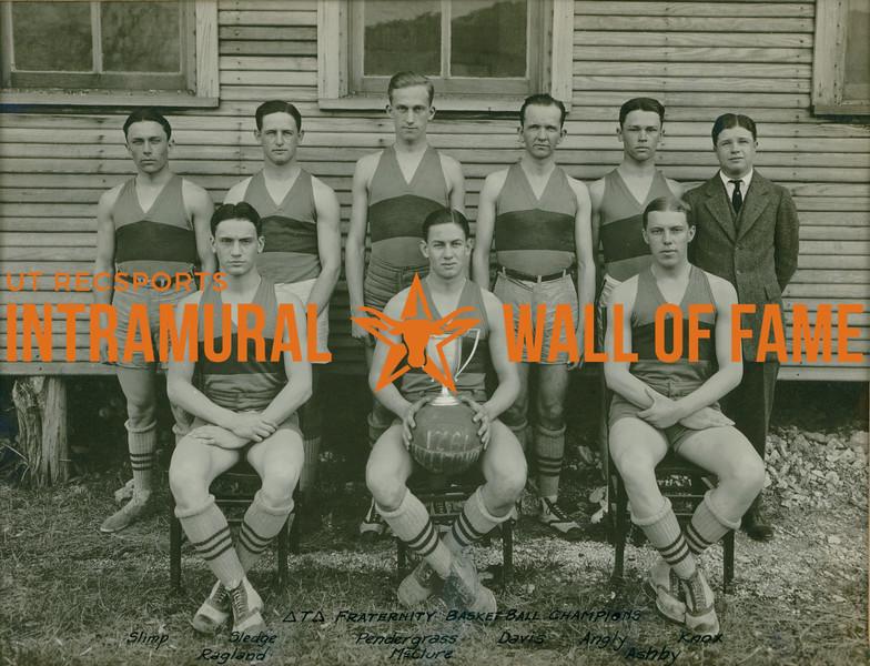 BASKETBALL  Fraternity Champions  Delta Tau Delta  R1: Slimp, Sledge, Pendergrass, Davis, Angly, Knox R2: Ragland, McClure, Ashby
