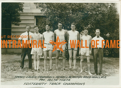 TRACK Fraternity Champions  Phi Delta Theta  Spence, Caven, Trammell, Newell, Blanton, Weed, Wallace