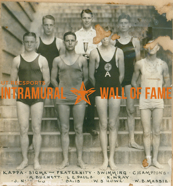 SWIMMING Fraternity Champions  Kappa Sigma  R1: M. Burnett, L. E. Pauls, N. Wray R2: J. N----, --. Davis, W. S. Howe, W. B. Massie