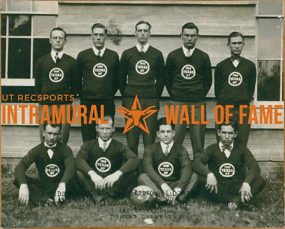 BASKETBALL Independent Champions  Bowers  R1: -. Kinds, C. Wallins, -. Redford, L. Bowers R2: C. E. Rapp, G. W. Osborn, M. C. Burnside, A. G. Murrow