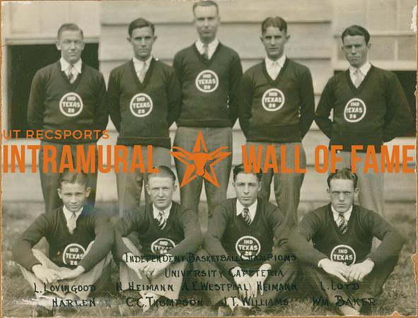 BASKETBALL Independent Champions  University Cafeteria  R1: L. Lovingood, H. Heimann, A. E. Westphal, Herimann, L. Loyd R2: Harlen, C. C. Thompson, J. T. Williams, William Baker