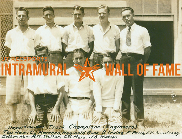 TRACK Departmental Champions  Engineers  R1: C. J. Herrera, Reginald Gunn, S. Irvine, F. Price, E. H. Armstrong R2: R. W. Walker, C. W. Mars, J. B. Hudson