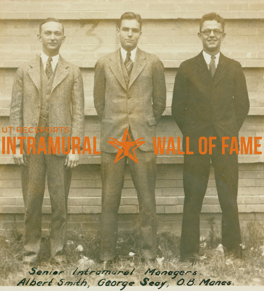 SENIOR INTRAMURAL MANAGERS  Albert Smith, George Seay, O. B. Manes