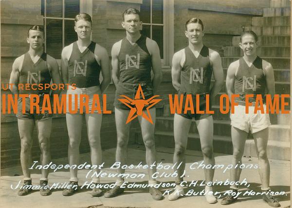 BASKETBALL Independent Champions  Newman Club  Jimmie Miller, Howard Edmundson, C. H. Leinbach, K. K. butler, Roy Harrison