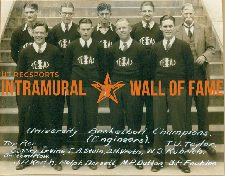BASKETBALL University Champions  Engineers  R1: Stanley Irvine, E. A. Stein, D. N. Vratis, W. S. Kubrich, T. U. Taylor R2: J. P. Keith, Ralph Dorsett, M. R. Dutton, B. P. Fowbion