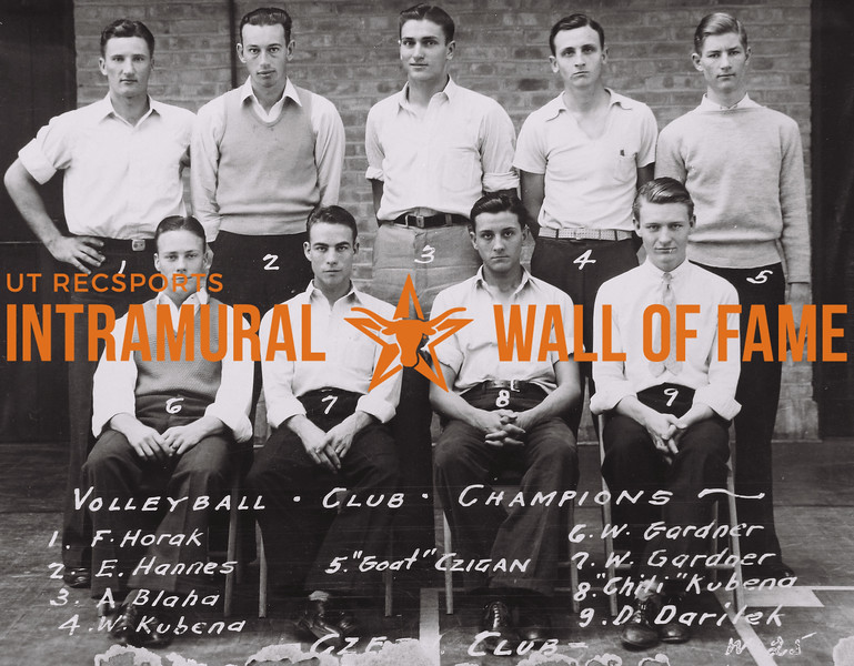 "Volleyball Club Champions Back Row (L to R): F. Horak, E. Hannes, A. Blaha, W. Kubena, ""Goat"" Czigen. Front Row (L to R): W. Gardner, W. Gardner, ""Chili"" Kubena, D. Darilek. Czeck Club"