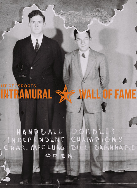 Handball Doubles Independent Champions Chas. McClung (L), Bill Barnhard (R) Open