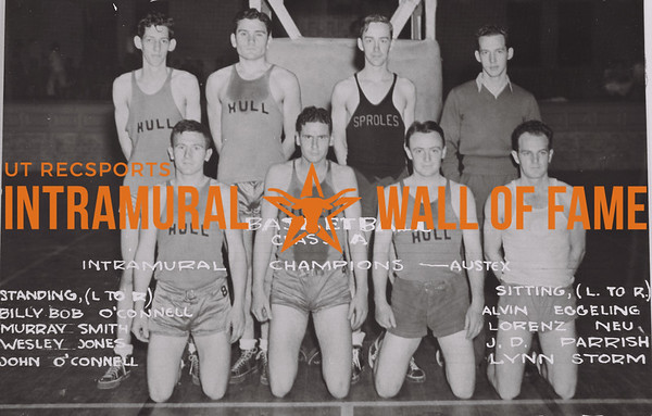 BASKETBALL Class A  Intramural Champions- Austex  Standing (L to R): Billy Bob O'Connell, Murray Smith, Wesley Jones, John O'Connell. Sitting (L to R): Alvin Eggeling, Lorenz Neu, J.D. Parrish, Lynn Storm.