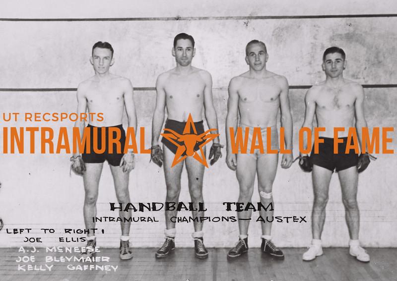 Handball Team Intramural Champions- Austex (L to R): Joe Ellis, A.J. McNeese, Joe Bleymaier, Kelly Gaffney.