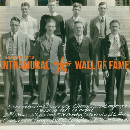 BASKETBALL University Champions  Engineers  R1: J. S. Irvine, E. N. Dunlap, D. N. Vratis, J. L. Rivie R2: H. C. Weaver, W. F. Cottingham, E. W. Johnson, Dan Sledge
