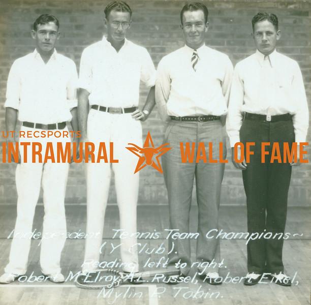 TENNIS Independent Champions  Y Club  Rober McElroy, A. L. Russel, Robert Eikel, Mylin P. Tobin
