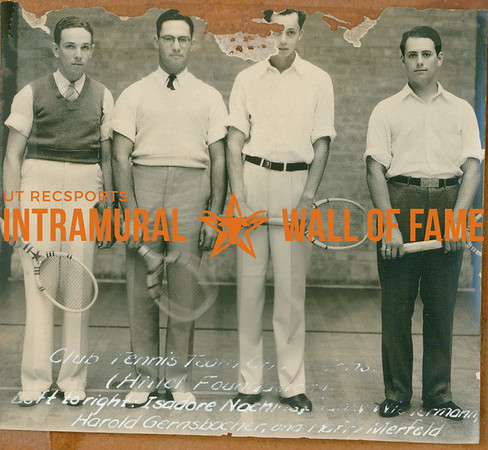 TENNIS Team Champions  Hillel Foundations  Isadore Nach----, ----, Harold Gernsbacher, Harry Merfeld