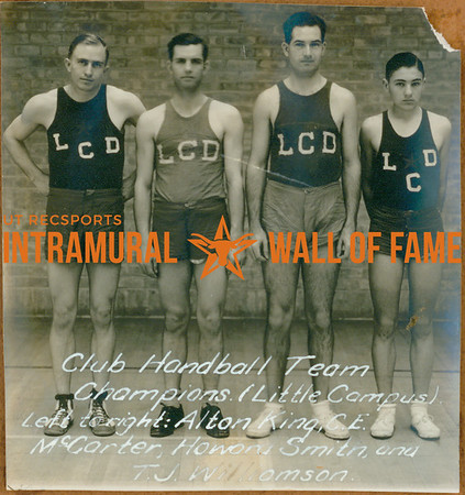 HANDBALL Team Champions  Little Campus  Alton King, C. E. McCarter, Howard Smith, T. J. Williamson