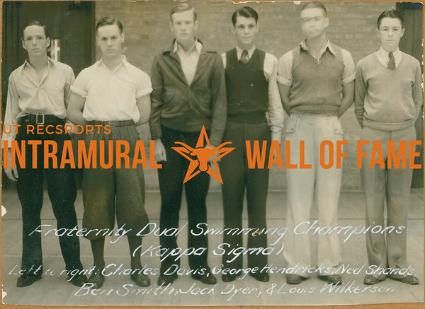 SWIMMING Fraternity Dual Champions  Kappa Sigma  Charles Davis, George Hendricks, Ned Shands, Ben Smith, Jack Dyer, Louis Wilkerson