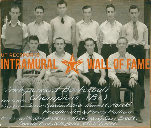 BASKETBALL Independent Champions  B's  FRONT: Jesse Saxon, Baker Mallet, Harold Friedlander, Harvey Pulliam BACK: Weldon Anderson, Hubert Ravey, Carl Bredt, Donald Cook, W. G. Britt, C. S. Britt