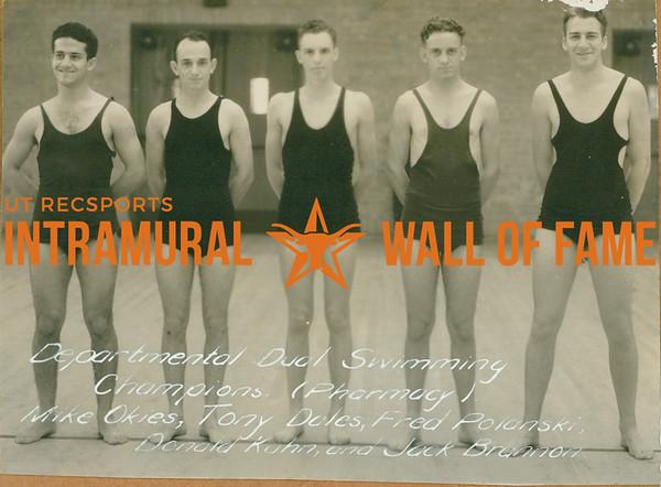 SWIMMING Departmental Dual Champions  Pharmacy  Mike Okies, Tony Dales, Fred Polanski, Donald Kuhn, Jack Brannon